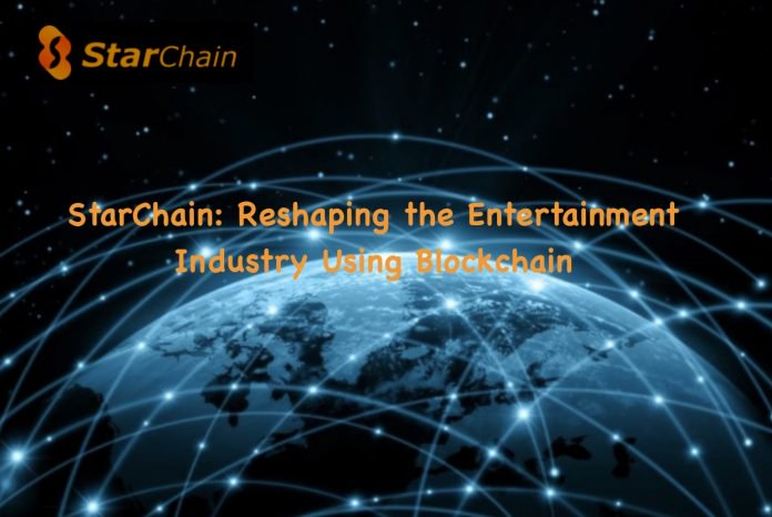 PR: StarChain — Reshaping the Entertainment Industry Using Blockchain